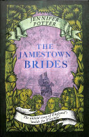 The Jamestown Brides: The Untold Story of England's maids for virginia