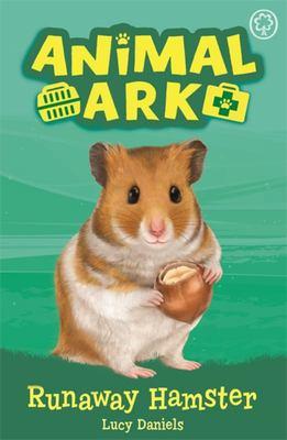Runaway Hamster (New Animal Ark #6)