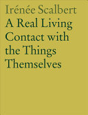 A Real Living Contact with The Things Themselves - Essays on Architecture