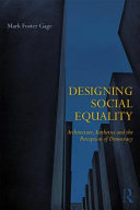The Space of Social Equity - Architecture, Aesthetics, and the Perception of Democracy