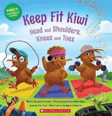 Keep Fit Kiwi (English Maori Bilingual & CD)