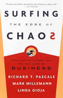 Surfing the Edge of Chaos - The Laws of Nature and the New Laws of Business