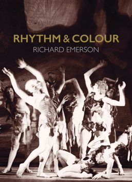 Rhythm & Colour - The life, work and loves of Hélène Vanel, Loïs Hutton and Margaret Morris