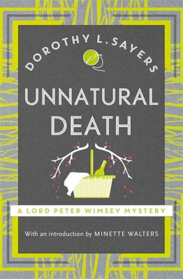 Unnatural Death : Lord Peter Wimsey #3
