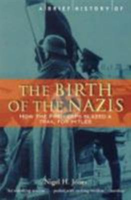 The Birth Of The Nazis