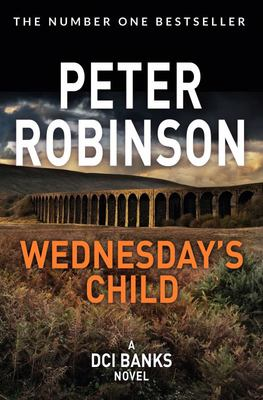 Wednesday's Child: DCI Banks #6