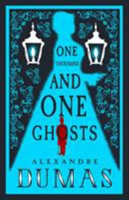 Thousand and One Ghosts , The