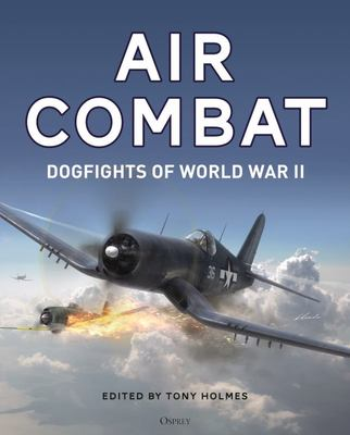 Air Combat: Dogfights of World War 11