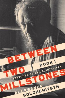 Between Two Millstones, Book 1 - Sketches of Exile, 1974-1986