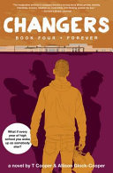 Changers Book Four - Forever
