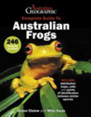 Complete Guide To Australian Frogs