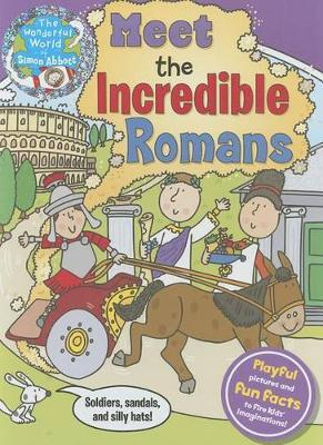 Meet The Incredible Romans