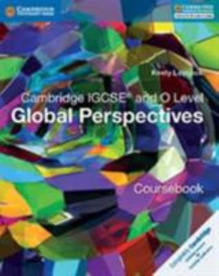 Cambridge IGCSE and O Level Global Perspective Coursebook