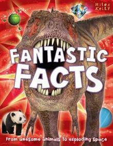Miles Kelly - Fantastic Facts