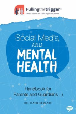 Social Media and Mental Health - Handbook for Parents and Guardians