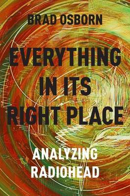 Everything in Its Right Place - Analyzing Radiohead
