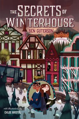 The Secrets of Winterhouse (Winterhouse #2) HB