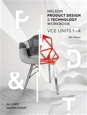 Nelson Product Design and Technology VCE Units 1-4 Workbook