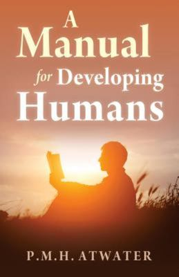 A Manual for Developing Humans