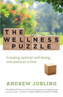 The Wellness Puzzle - Creating Optimal Well-Being, One Piece at a Time