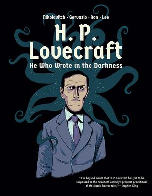 H. P. Lovecraft - He Who Wrote in the Darkness - A Graphic Novel
