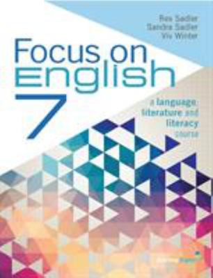 Focus on English - Year 7: Student Book (Print & Digital) - United