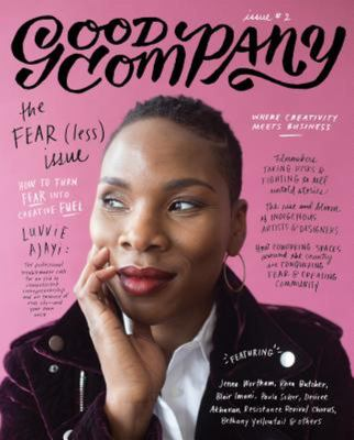 GOOD COMPANY: ISSUE 2: THE FEAR(LESS) ISSUE