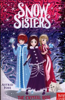 The Crystal Rose (Snow Sisters #2)