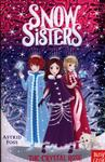 The Crystal Rose (#2 Snow Sisters)