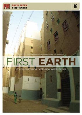 First Earth - Uncompromising Ecological Architecture