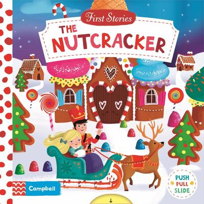 The Nutcracker (First Stories)