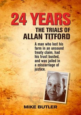 24 Years: The Trials of Allan Titford