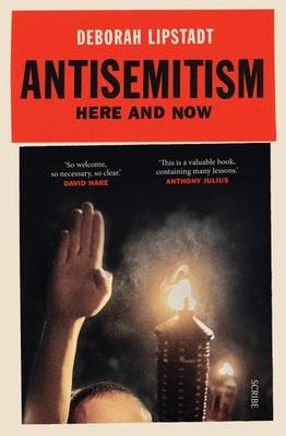 Antisemitism: Here and Now
