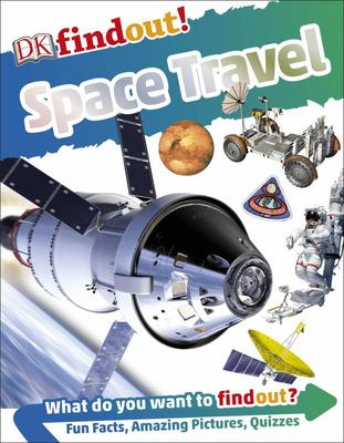Space Travel (DK Find Out!)