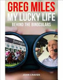 My Lucky Life : Greg Miles