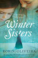Winter Sisters - A Novel