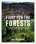 Fight for the Forests: The Pivotal Campaigns That Saved New Zealands Native Forests