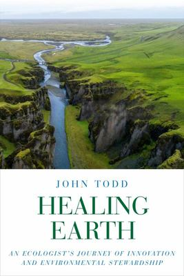 Healing Earth: An Ecologists Journey ...