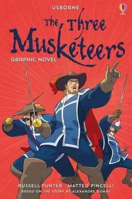 The Three Musketeers (Usborne Graphic Classics PB)