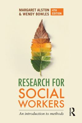 Research for Social Workers - An Introduction to Methods
