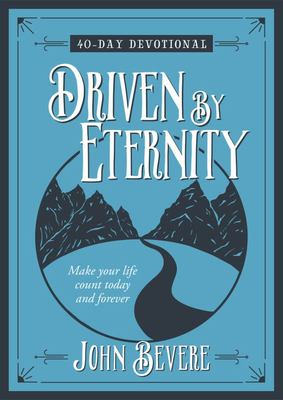 Driven by Eternity - 40-Day Devotional