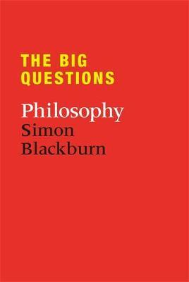 The Big Questions : Philosophy