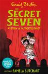 Mystery of the Theatre Ghost (Secret Seven #17)