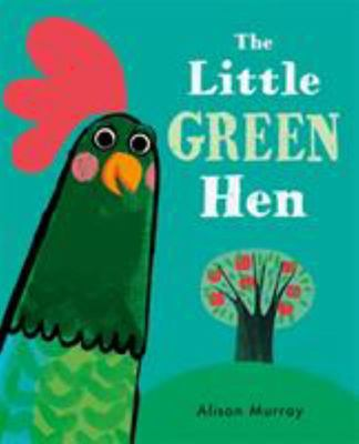The Little Green Hen
