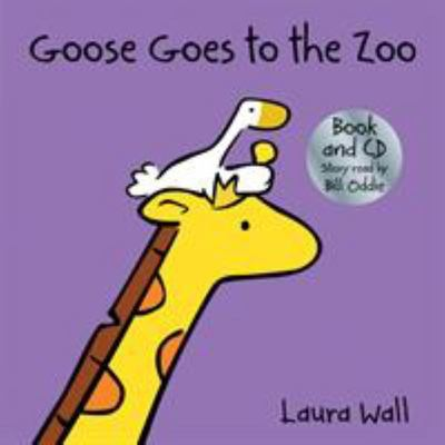 Goose Goes to the Zoo (Book and CD)