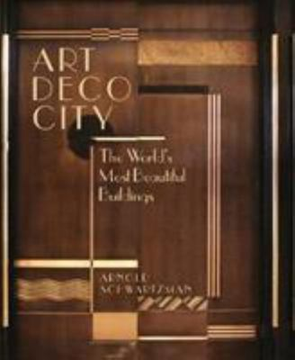 Art Deco City - The World's Most Beautiful Buildings