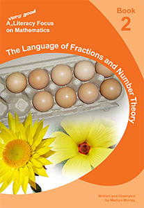 A Literacy Focus on Mathematics Book 2: The Language of Fractions and Number Theory