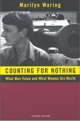 Counting for Nothing - What Men Value and What Women Are Worth