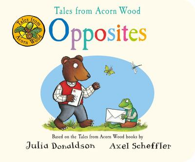 Opposites: Tales from Acorn Wood
