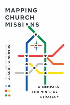Mapping Church Missions - A Compass for Ministry Strategy